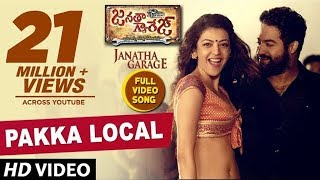 Pakka Local Full Video Song - Janatha Garage