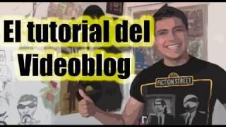 Luisito Rey - Tutorial para hacer un videoblog