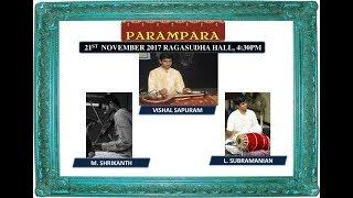 Parampara, Raga Sudha Hall, Chennai