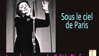 Edith Piaf – Sous le ciel de Paris