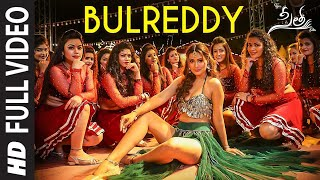 BulReddy Full Video Song | Sita