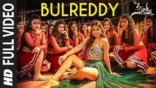BulReddy Full Video Song | Sita