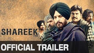Shareek (Uncut Trailer)   Jimmy Sheirgill, Mahie Gill, Simar Gill, Kuljinder Sidhu, Oshin Brar