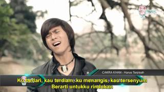 Cakra Khan- Harus Terpisah COCOK BUAT YG LAGI GALAU!!