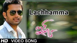 Lachhamma Full Video Song || Ishq