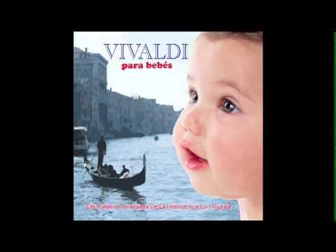 Vivaldi para bebes 2 - musica para dormir relajar  bebe - arrullo estimulacion - cuna - inteligencia
