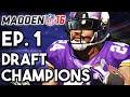 Madden 16 Draft Champions Ep.1 - NEW Draft w/ Beast Mode! (PS4 Gameplay)