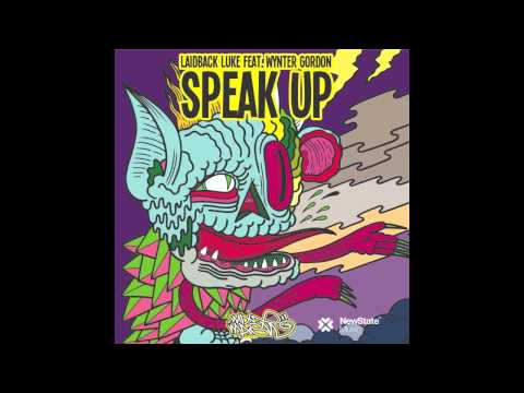 Laidback Luke feat. Wynter Gordon - Speak Up [Official Audio]