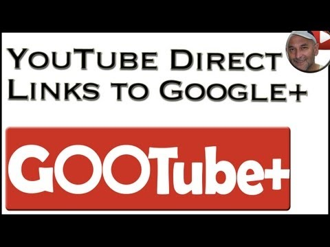 YouTube to Google Plus - A Direct Link