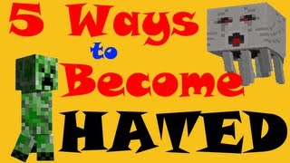 5 Ways to become Hated - Minecraft