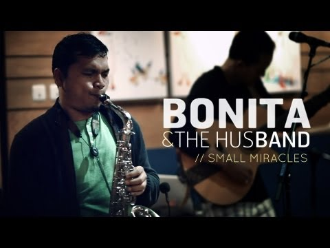 Bonita &amp; the HusBand - &quot;Small Miracles&quot; (official video) The Biss Sessions