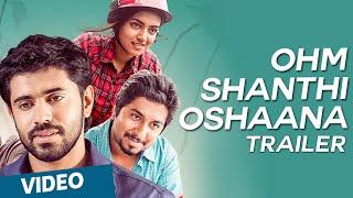 Ohm Shanthi Oshaana Trailer