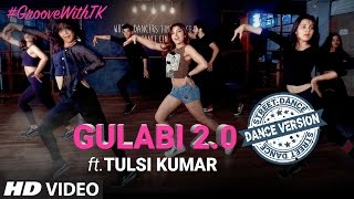 Tulsi Kumar's : Gulabi 2.0 Dance Version | Noor