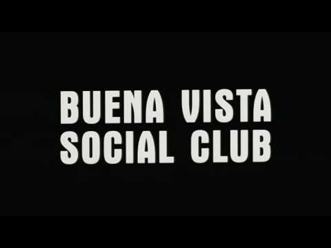 BUENA VISTA SOCIAL CLUB - TRAILER