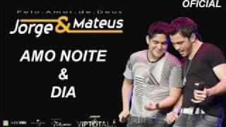 Jorge & Mateus - AMO NOITE E DIA (Oficial) view on youtube.com tube online.