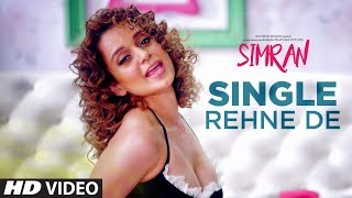 Simran - Single Rehne De Video Song