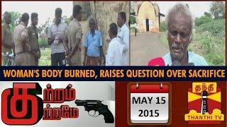 Kutram Kutrame 15-05-2015 Thanthitv Show | Watch Thanthi Tv Kutram Kutrame Show May 15, 2015