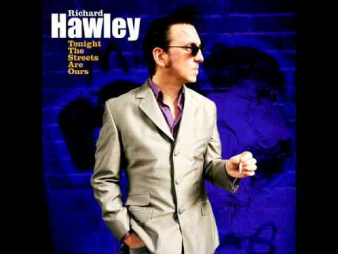 Richard Hawley - Tonight The Streets Are Ours -GmugwrlnSWA