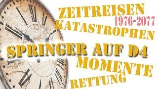 Springer auf D4 - Zeitreiseserie - Extended Teaser
