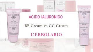 BB Cream e CC Cream Acido Ialuronico: quale scegliere? Cosa sono?