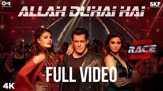 Allah Duhai Hai Full Video - Race 3