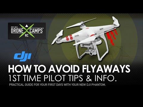 DJI Phantom 2 - How-To AVOID FLYAWAYS, UPDATE