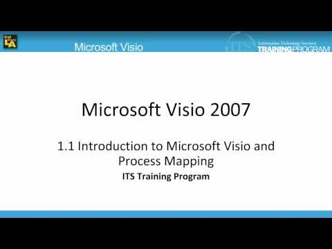1.1 Intro to Visio and Process Mapping: Microsoft Visio 2007