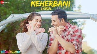 Meherbani - Lyrical - The Shaukeens