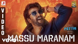 Petta - Massu Maranam Video