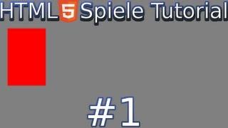HTML5 Spiele Programmierung Tutorial #1 - Das erste Rechteck