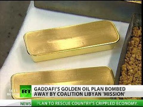 Gaddafi gold-for-oil, dollar-doom plans behind Libya -mission-?