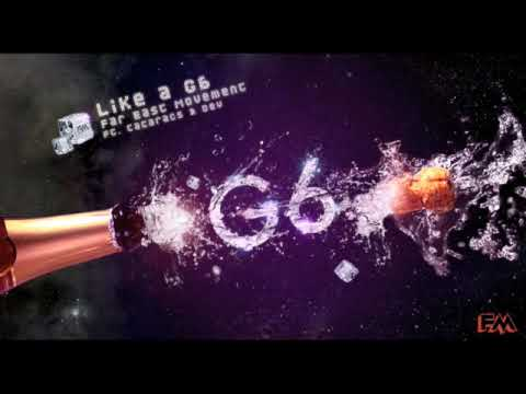 """LIKE A G6"" (OFFICIAL) FAR EAST MOVEMENT (FM) feat The Cataracs & Dev"