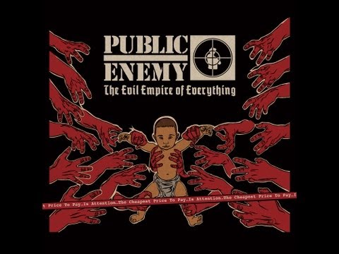 Public Enemy - Full album - THE EVIL EMPIRE OF EVERYTHING 2012