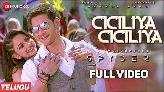 Ciciliya Ciciliya (Telugu) - Full Video - Spyder