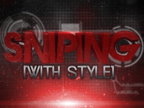 FaZe: Sniping with Style - Episode 2