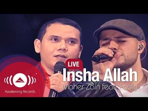 Maher Zain feat. Fadly Padi - Insha Allah