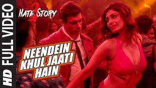 NEENDEIN KHUL JAATI HAIN Full Video Song  HATE STORY 3 SONGS 2015  Karan Singh Grover  Mika Singh