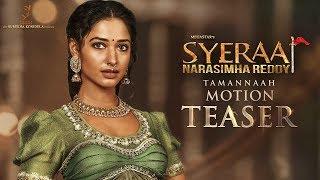 Tamannaah Motion Teaser   Sye Raa Narasimha Reddy