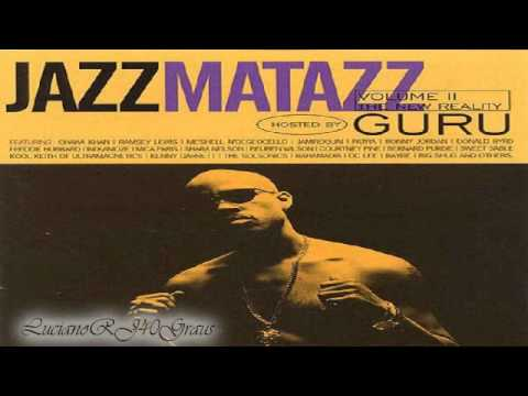 Guru's Jazzmatazz Vol. 2 The New Reality FULL ALBUM