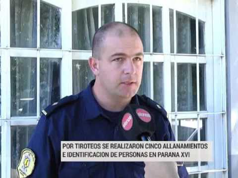 Tras tiroteos se realizaron allanamientos en Barrio Paraná XVI