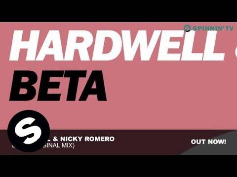 Hardwell & Nicky Romero - Beta (Original Mix)