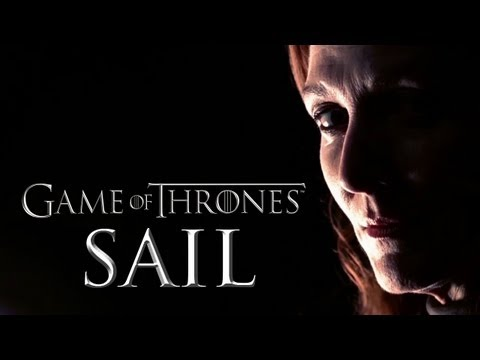 Game of Thrones || SAIL