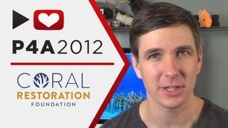 Project for Awesome: Coral Restoration Foundation #P4A