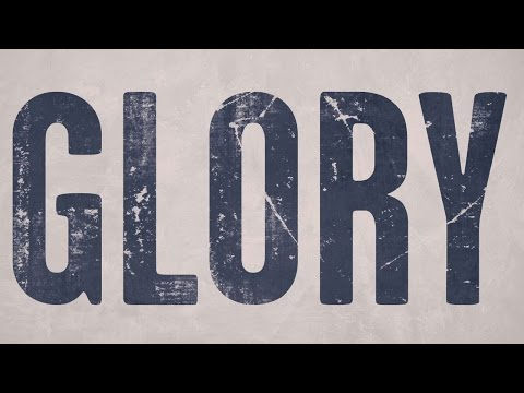 Selma Movie - Glory Lyric Video