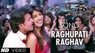 Krrish 3 - Raghupati Raghav Song