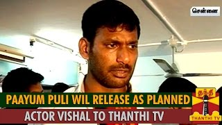 Watch Paayum Puli will Release As Planned : Actor Vishal Red Pix tv Kollywood News 29/Aug/2015 online