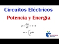 Potencia - Energía - Circuitos Eléctricos - Power - Energy - Electric Circuits