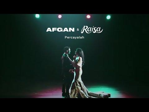 Percayalah (Feat. Raisa)