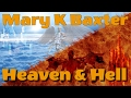 A Divine Revelation of Heaven and Hell by Mary K Baxter -Video