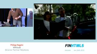 FINHTML5 - Philipp Nagele, Wikitude - Adding Augmented Reality to the HTML5 mix